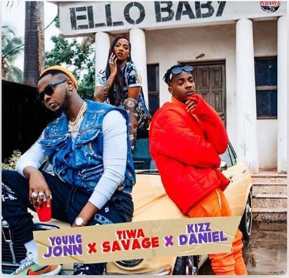 "Young John's ""Ello Baby"" Ft Tiwa Savage & Kizz Daniel Is A Sonorous Musical Construct Of Two Afrobeat Artistes – [Smash Hit]"