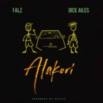 "[Lyrics] Falz x Dice Ailes – ""Alakori"""