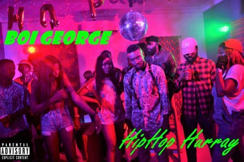 "[Video] Boi George – ""HipHop Hurray"""