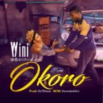 "Wini – ""Okoro"" (Prod. By Oz'Dbeat)"