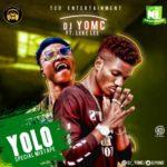 "DJ Yomc – ""Yolo Special Mix"" ft. Leke Lee"