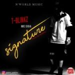 "T-Blinkz Mic'dibia – ""Signature"""