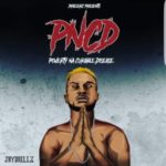 "Jaydrillz – ""Poverty Na Curable Disease"" (PNCD)"