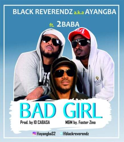 Black Reverendz 2Baba Bad Girl