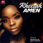 """Rheetah – """"Amen"""""""