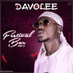 "Davolee – ""Festival Bar (Part 2)"""