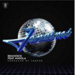 "Reminisce – ""Jensimi"" ft. Niniola"