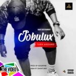 "[Audio + Video] Jobulux – ""Turn Around"""
