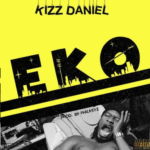 [Music] Kizz Daniel – EKO (Prod by Philkeyz)