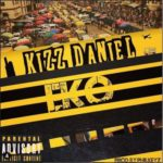 "[Lyrics] Kizz Daniel – ""EKO"""