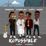 "Demmie Vee x Oluwadolarz x Oladips x Soundz – ""Ko Possible"""