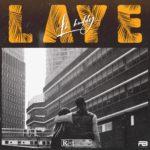 "LK Kuddy – ""Laye"" [Lyrics]"