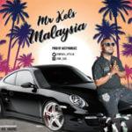 """Mr Kels – """"Malaysia"""" (Prod. By Austynobeatz)"""