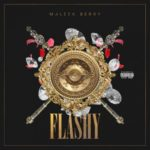 "[Lyrics] Maleek Berry – ""Flashy"""