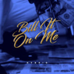 "Hybrid – ""Bill It On Me"" [Prod Nickben]"
