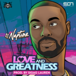 """DJ Neptune – """"Love And Greatness (EP)"""" Out Now"""