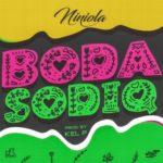 "Niniola – ""Boda Sodiq"" (Prod. By KelP)"