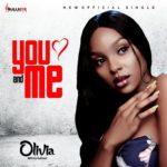 "Olivia – ""You And Me"" (Prod. Eddie B)"