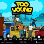 "Prince J Nice – ""Too Young"" ft. Sparrow"