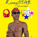 "KennyStar – ""Take Me Higher"""