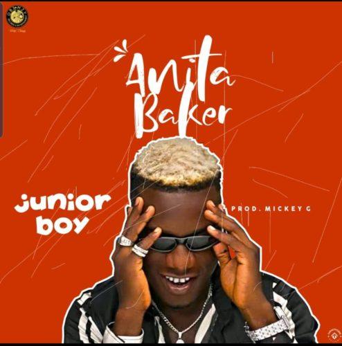 "Junior Boy – ""Anita Baker"" (Prod. By Mickey Gee)"