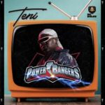 "Teni – ""Power Rangers"""