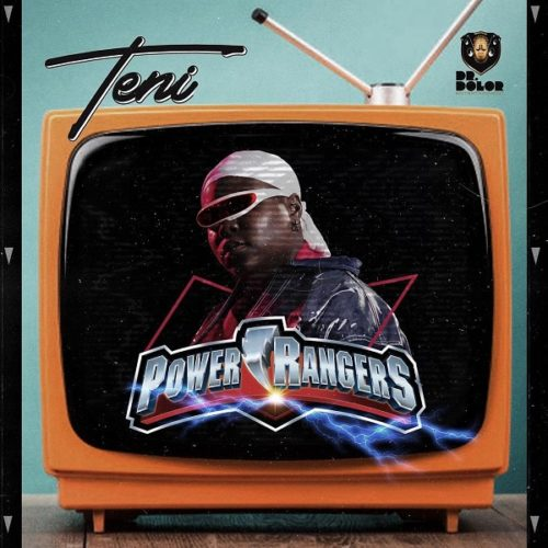 "Teni – ""Power Rangers"" (Prod. By JaySynths)"