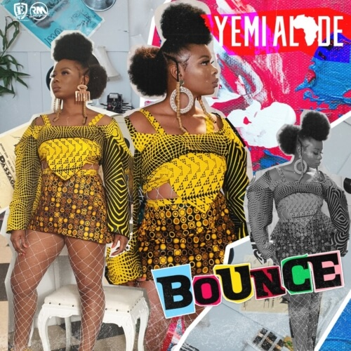 "[Lyrics] Yemi Alade – ""Bounce"""