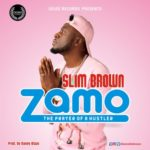 "Slim Brown – ""Zamo"""