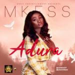 """MKess – """"Adura"""""""