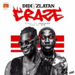 """DIDI x Zlatan – """"Craze"""" (Prod. By Cracker)"""