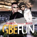 """Flumzy x B2ice – """"Gbefun"""""""