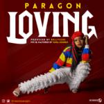 "Paragon – ""Loving"""