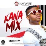 """DJ Kaywise – """"Kana Special Mix"""""""