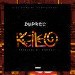 """Dupree – """"Kilo"""" (Prod. By Kezyklef)"""