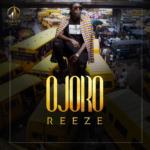 "Reeze – ""Ojoro"""