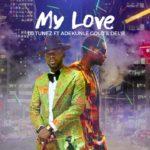 "Adekunle Gold x DJ Tunez – ""My Love"" (Prod. Del'B)"