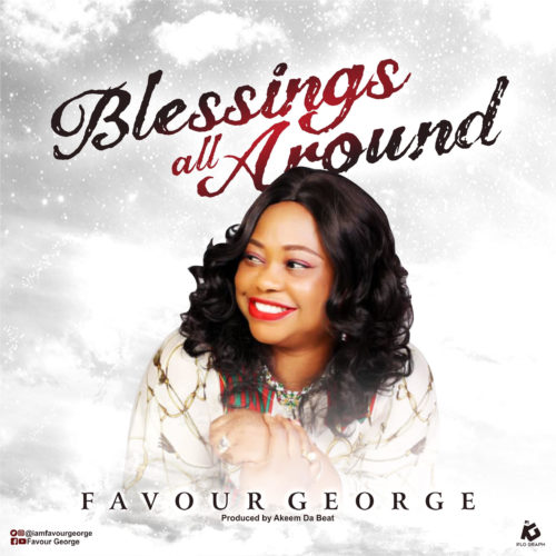 "Download music: Favour George – ""Blessings All Around"""