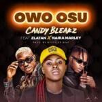 """Candy Bleakz – """"Owo Osu"""" ft. Zlatan x Naira Marley"""
