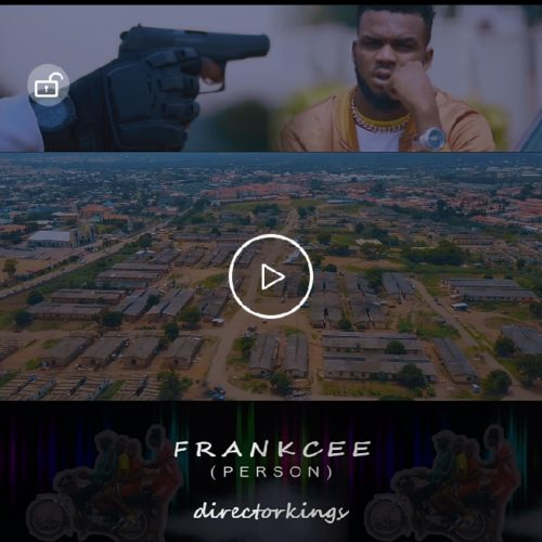 """[Video] Frankcee – """"Person"""""""