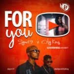 "[Video] Sym19 x CityKing – ""For You"" (Dir By Adasa Cookey)"