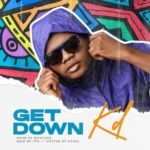 "KD – ""Get Down"" (Prod. By Runtinz)"