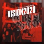 "Bella Shmurda – ""Vision 2020"""