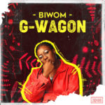 "[Audio + Video] Biwom – ""G-Wagon"""
