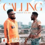 "[Lyrics] Chinko Ekun x Johnny Drille – ""Calling"""