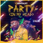 "DJ Kentalky – ""Party (In My Head)"" ft. Dphlowz"