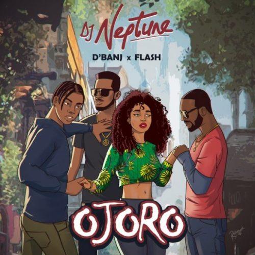 """DJ Neptune x D'Banj x Flash – """"Ojoro"""""""