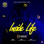 "DJ Baddo – ""Inside Life Mix"""