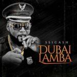 """SS1Cash – """"Dubai Lamba"""""""