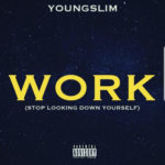 "Youngslim – ""Work"""